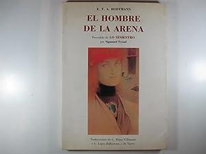 EL HOMBRE DE LA ARENA, PRECEDIDO DE: E. T. A.