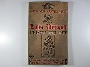 LAUS PETANDI = L'ELOGI DEL PET: ORTUINUS GRATIUS (1542)