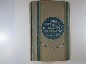 CURS PRACTIC DE GRAMATICA CATALANA: GRAU SUPERIOR: MARVA, JERONI