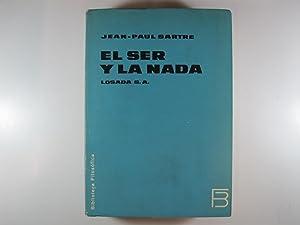 EL SER Y LA NADA. ENSAYO DE: JEAN-PAUL SARTRE
