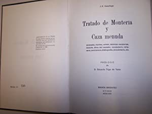 TRATADO DE MONTERIA Y CAZA MENUDA: CASARIEGO, J.-E.