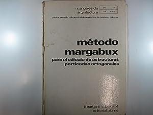 MANUALES DE ARQUITECTURA.: MÉTODO MARGABUX PARA EL: MARGARIT, J. -