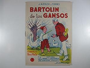 BARTOLIN DE LOS GANSOS: FOLCH Y TORRES,