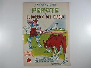 PEROTE O EL BORRICO DEL DIABLO: FOLCH Y TORRES,