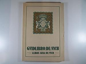 GUIDLIBRO DE VICH.LLIBRE GUIA DE VICH