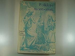 FOLKLORE MONTSERRATI: TRADICIONS, PRODIGIS, LLEGENDARIA: AMICS DE MONTSERRAT