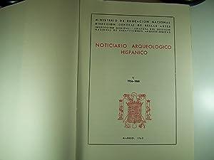 NOTICIARIO ARQUEOLOGICO HISPANO V 1956-1961: MINISTERIO DE EDUCACION NACIONAL
