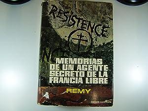 MEMORIAS DE UN AGENTE SECRETO DE LA FRANCIA LIBRE: RENAULT, GILBERT (REMY)