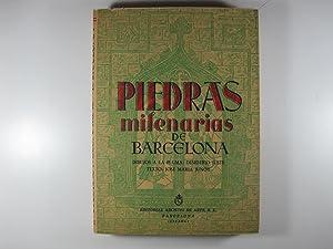 PIEDRAS MILENARIAS DE BARCELONA: JUNOY, JOSE MARIA
