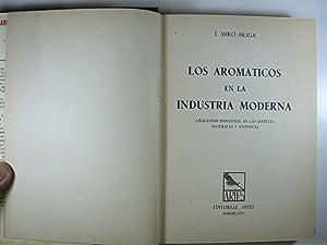 LOS AROMATICOS EN LA INDUSTRIA MODERNA: APLICACION INDUSTRIAL DE LAS ESENCIAS NATURALES Y ...