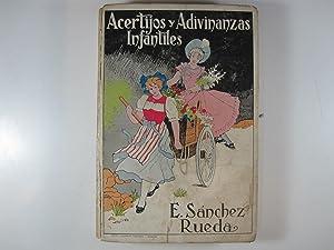 ACERTIJOS, ENIGMAS, ADIVINAS Y ADIVINANZAS INFANTILES: SANCHEZ RUEDA, ENRIQUE