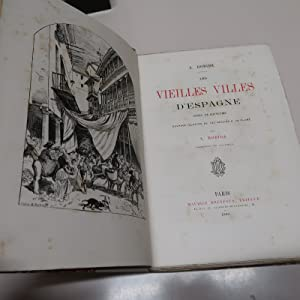 LES VIEILLES VILLES D'ESPAGNE: NOTES ET SOUVENIRS: ROBIDA, A.
