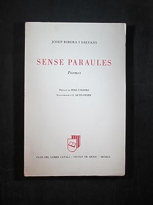 SENSE PARAULES: POEMES: RIBERA SALVANS, JOSEP