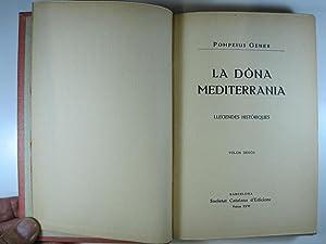 LA DONA MEDITERRANIA. LLEGENDES HISTORIQUES: GENER, POMPEIUS