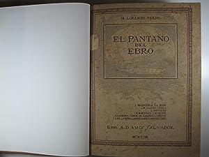 EL PANTANO DEL EBRO: DESCRIPCION, JUICIOS, COMENTARIOS: LORENZO PARDO, M.