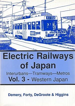 Electric Railways of Japan: Interurbans, Tramways, Metros: Demery, Leroy W.;