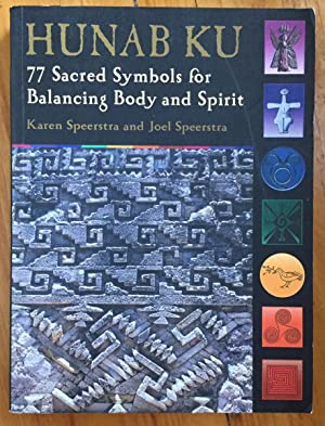 Hunab Ku: 77 Sacred Symbols for Balancing: Karen and Joel