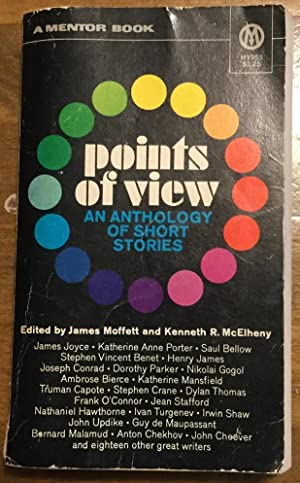 Points of View: An Anthology of Short: James Moffett and