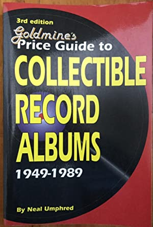 Goldmine's Price Guide to Collectible Record Albums,: Neal Umphred