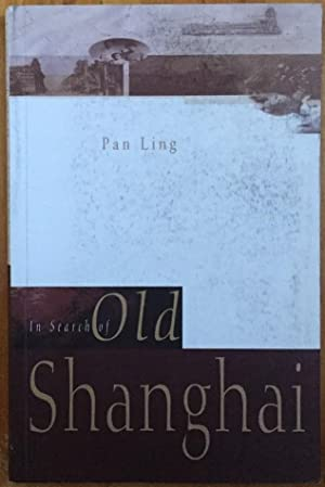 In Search of Old Shanghai