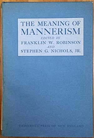 The Meaning of Mannerism