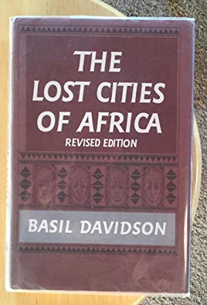 The Lost Cities of Africa (revised edition)