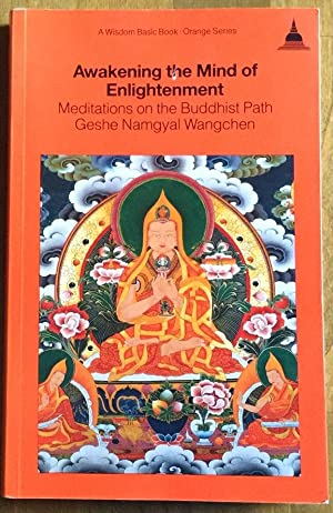 Awakening the Mind of Enlightenment (A Wisdom basic book)