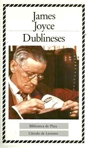 Dublineses: Joyce, James (1882-1941)