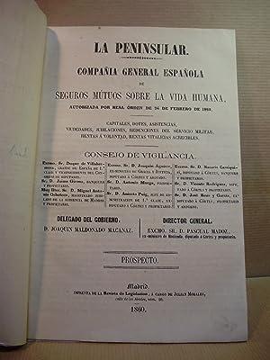 LA PENINSULAR. Compañía general española de seguros mútuos sobre la vida humana.