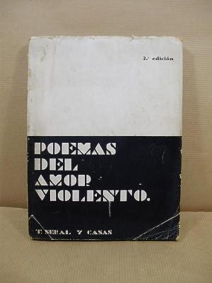 POEMAS DEL AMOR VIOLENTO.: Seral y Casas,T.