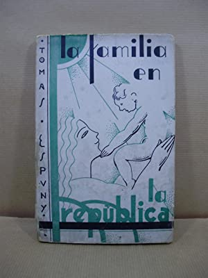 LA FAMILIA EN LA REPÚBLICA.: Espuny Gómez,Tomás ( Juez de Primera Instancia ).