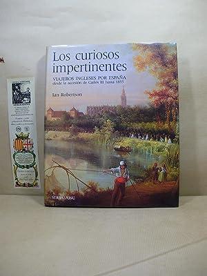 LOS CURIOSOS IMPERTINENTES. Viajeros ingleses por España: Robertson,Ian.