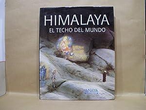 HIMALAYA. El techo del mundo.: C.Olschak,Blanche.- Gansser,Augusto. - Bührer,Emil M.