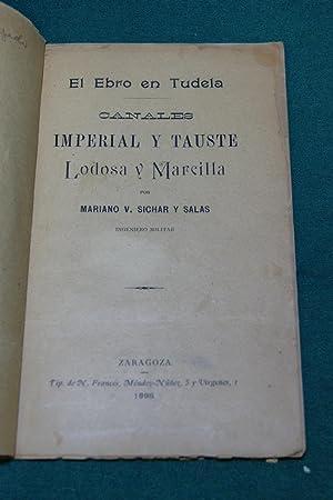 EL EBRO EN TUDELA. CANALES , IMPERIAL: Sichar y Salas,Mariano
