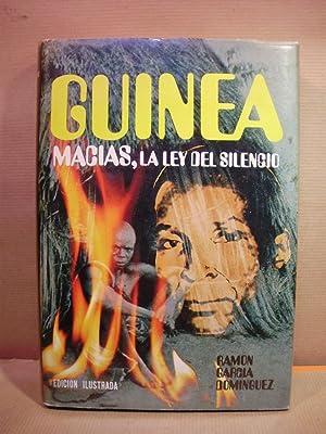 GUINEA. Macias, la ley del silencio.: García Domínguez,Ramón.
