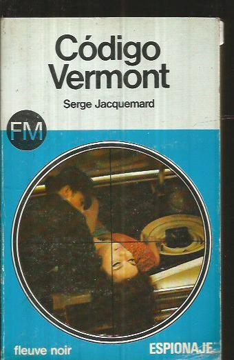 CODIGO VERMONT - JACQUEMARD, SERGE