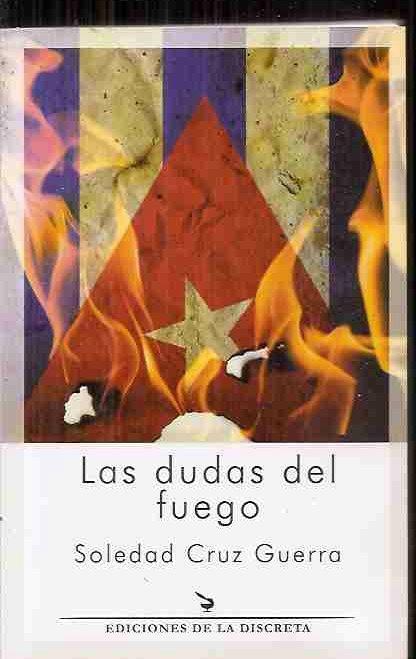 DUDAS DEL FUEGO - LAS - CRUZ GUERRA, SOLEDAD