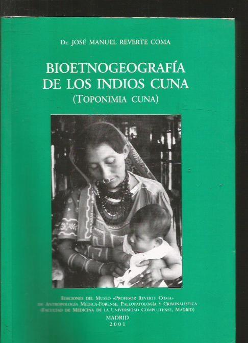 BIOETNOGEOGRAFIA DE LOS INDIOS CUNA (TOPONIMIA CUNA)