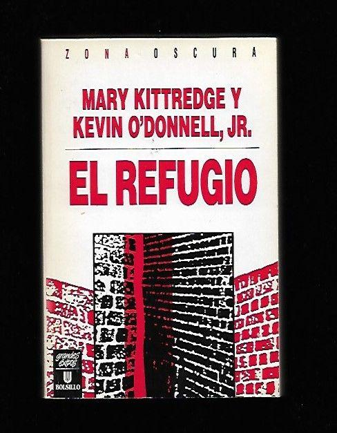 REFUGIO - EL - KITTREDGE, MARY Y O'DONNELL, KEVIN JR.
