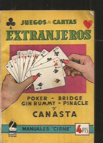 Juegos De Cartas Extranjeros Poker Bridge Gin Rummy Pinacle Y