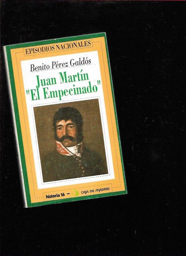 Juan Martín El Empecinado (Episodios nacionales. Serie primera nº 9) (Spanish Edition)