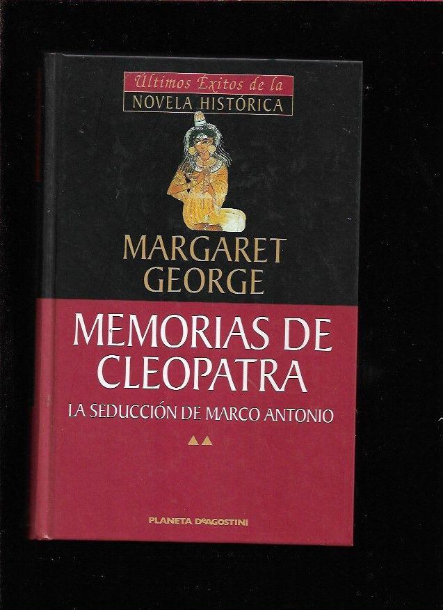SEDUCCION DE MARCO ANTONIO - LA. MEMORIAS DE CLEOPATRA II - GEORGE, MARGARET