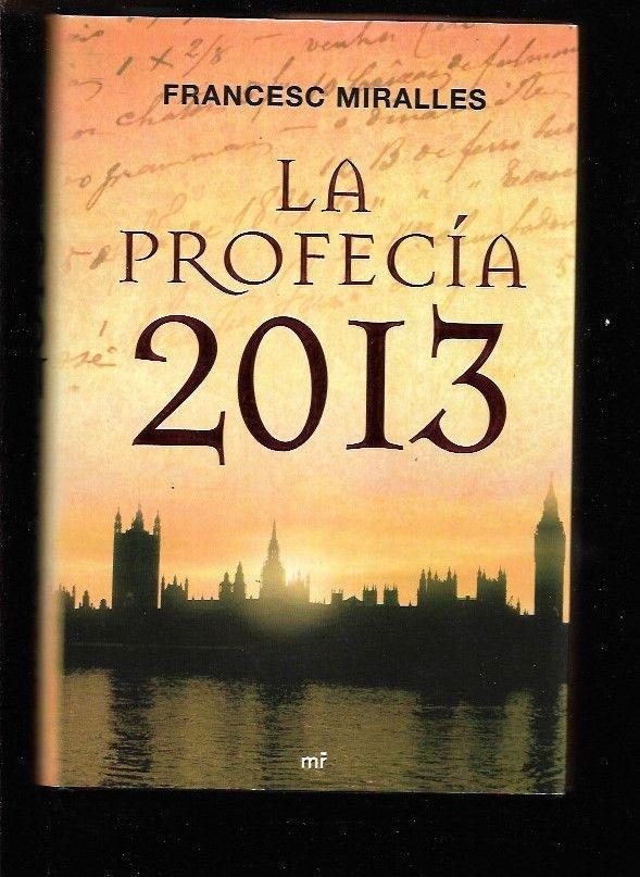 PROFECIA 2013 - LA - MIRALLES, FRANCESC