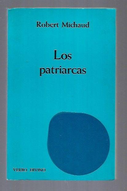 PATRIARCAS - LOS - MICHAUD, ROBERT