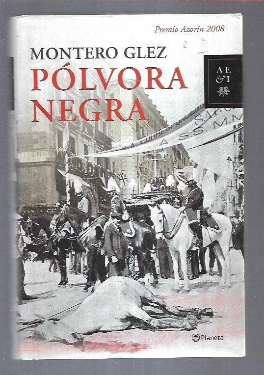 POLVORA NEGRA - MONTERO GLEZ