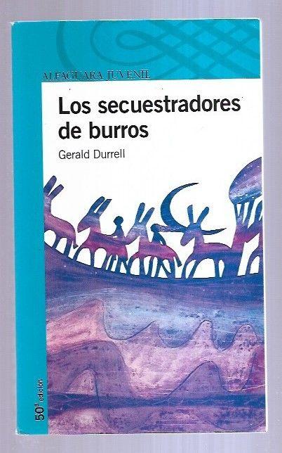 SECUESTRADORES DE BURROS - LOS - DURRELL, GERALD