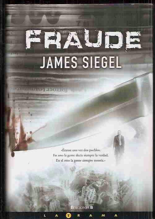FRAUDE - SIEGEL, JAMES
