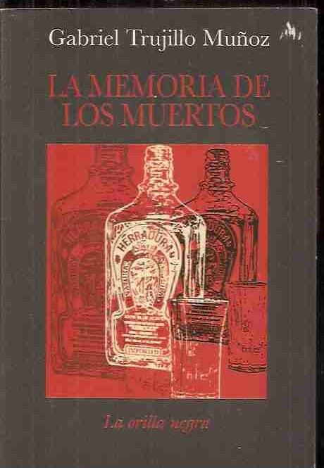 MEMORIA DE LOS MUERTOS - LA - TRUJILLO MUÑOZ, GABRIEL