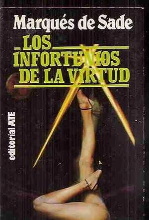 INFORTUNIOS DE LA VIRTUD - LOS: SADE, MARQUES DE