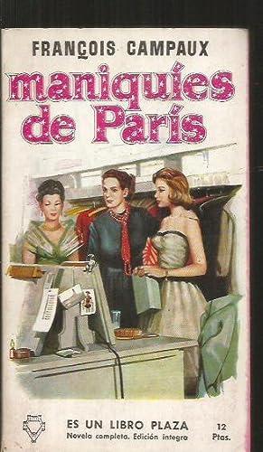 MANIQUIES DE PARIS: CAMPAUX, FRANÇOIS